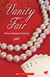 Vanity Fair (Scholastic Readers)
