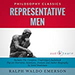 Representative Men by Ralph Waldo Emerson: The Complete Work Plus an Overview, Summary, Analysis and Author Biography | Ralph Waldo Emerson,Israel Bouseman