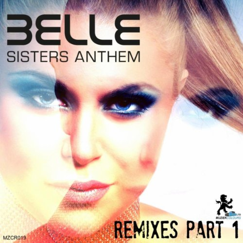 Belle-Sisters  Anthem Remixes-PROMO-CDR-FLAC-2013-WRE Download