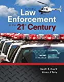 img - for Law Enforcement in the 21st Century (4th Edition) by Heath Grant (2016-03-04) book / textbook / text book