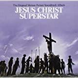 Jesus Christ Superstar: The Original Motion Picture Soundtrack Album ~ Andrew Lloyd Webber