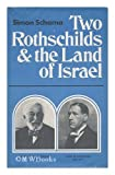 Two Rothschilds & the Land of Israel (0002167840) by Schama, Simon