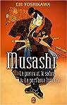 Musashi : La pierre et le sabre&La parfaite lumière par Yoshikawa