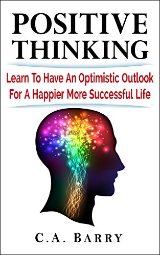 Positive Thinking: Happiness and Success Follow Optimism  (Destroy Stress and Self-Doubt) (Positive Thinking, Happiness, techniques, power of positive thinking, health, success,quotes) (Positive Thinking Free compare prices)
