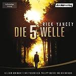 Die fünfte Welle | Rick Yancey