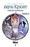 echange, troc Yukito Kishiro - Aqua Knight, Tome 3 :