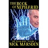 The Book of Nepharid: The Never-Born: Volume 1