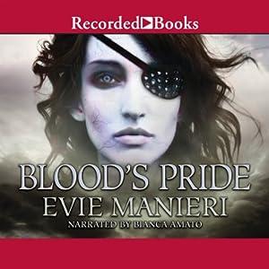 Blood's Pride | [Evie Manieri]