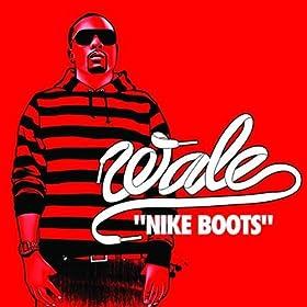 Cubra la imagen de la canción Nike boots por Wale