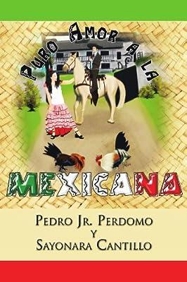 Puro Amor a la Mexicana (Spanish Edition)