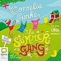 The Summer Gang Audiobook by Cornelia Funke Narrated by Caroline Goodall