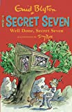 Enid Blyton Secret Seven: 3: Well Done, Secret Seven