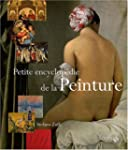 Petite encyclopdie de la peinture