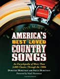 img - for America's Best Loved Country Songs by Dorothy Horstman (2010-08-30) book / textbook / text book