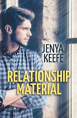 Relationship Material [Keefe, Jenya] (Tapa Blanda)