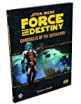 Force and Destiny: Chronicles of the...