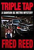Triple Tap (A Dawson DC Metro Mystery Book 1)