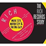 The Rich Records Story: Music City, Motor City & The Big Easy Various