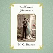 The Perfect Gentleman: The Love and Temptation Series, Book 7 | Marion Chesney - M. C. Beaton