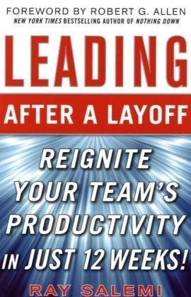 Leading After a Layoff: Reignite Your Team's Productivity…Quickly
