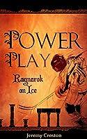 Power Play (Ragnarok on Ice Book 1) [Kindle Edition]