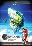 Skyland-:-saison-1.-1ère-partie