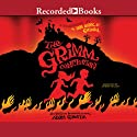 The Grimm Conclusion (       UNABRIDGED) by Adam Gidwitz Narrated by Johnny Heller