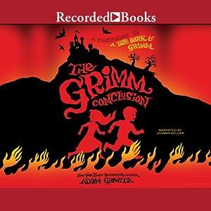 The Grimm Conclusion | [Adam Gidwitz]