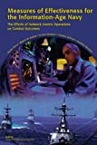 img - for Measures of Effectiveness for the Information-Age Navy: The Effects of Network-Centric Operations on Combat Outcomes book / textbook / text book