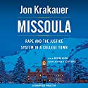 Missoula: Rape and the Justice System in a College Town Audiobook by Jon Krakauer Narrated by Mozhan Marno, Scott Brick