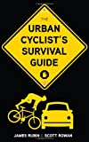 img - for The Urban Cyclist's Survival Guide book / textbook / text book