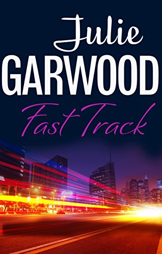 Julie Garwood - Fast Track (English Edition)
