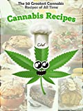 The 50 Greatest Cannabis Recipes of All Time