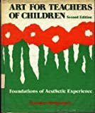 img - for Art for Teachers of Children: Foundations of Aesthetic Experience, Second Edition book / textbook / text book