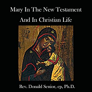Mary in the New Testament and in Christian Life Speech