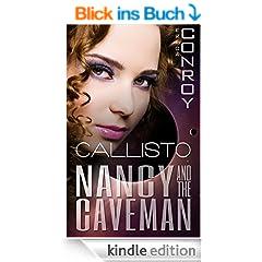 Nancy and the Caveman (Callisto Series - Book 2.5) (English Edition)