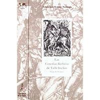Comedias Bárbaras de Valle-Inclán, Las. Guía de lectura (Biblioteca de Nuestro Mundo, Logos)