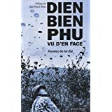 Dien Bien Phu vu d&#39;en face : Paroles de b dipar Thanh Huyen Dao