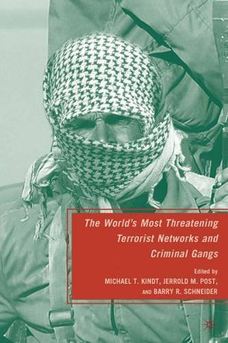 The World's Most Threatening Terrorist Networks and Criminal Gangs