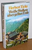 img - for Weisse Wolken uber gelber Erde (German Edition) book / textbook / text book