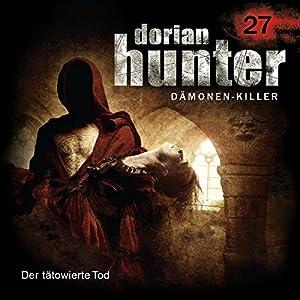Der tätowierte Tod (Dorian Hunter 27) Hörspiel