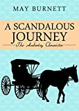 A Scandalous Journey: The Amberley Chronicles (English Edition)
