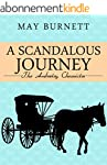 A Scandalous Journey: The Amberley Ch...