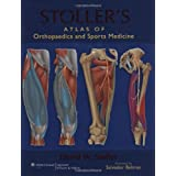 Stoller's Atlas of Orthopaedics and Sports Medicine ~ David W. Stoller MD