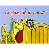 La chambre de Vincent