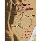 """Sommerliebe: eine Anthologie aus acht sinnlich-romantischen, humorvollen und erotischen Gay -Love -Storysvon """"Michaela Nelamischkies"""""""