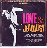 Various Artists Love And Jealousy: The Deeper Side Of Southern Soul