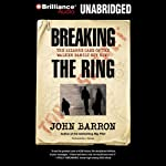 Breaking the Ring | John Barron