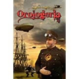 Orologeria (Le Ombre di Marte - Steampunk Saga)di Augusto Chiarle