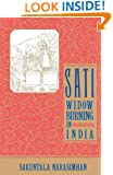 Sati - Widow Burning in India (Cambridge Studies in the History of)
